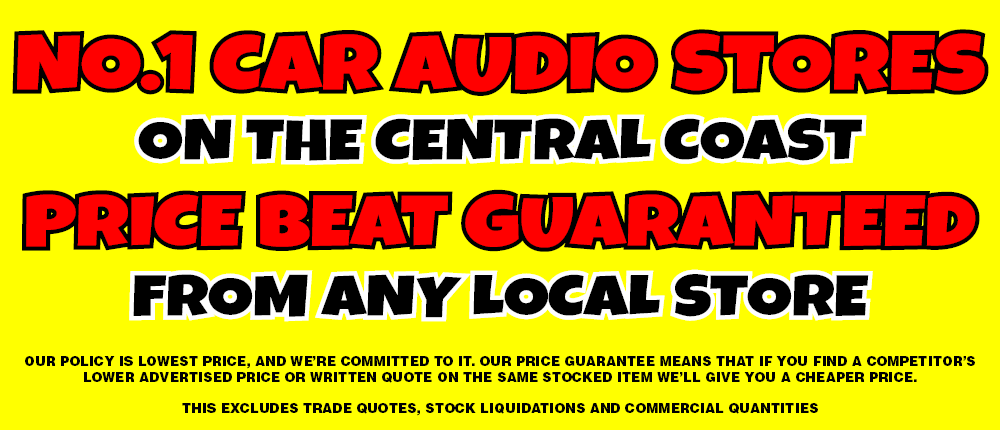 No.1 Car Audio Stores on The Central Coast Price Beat Guaranteed